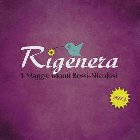 Rigenera 2013 – 1 maggio