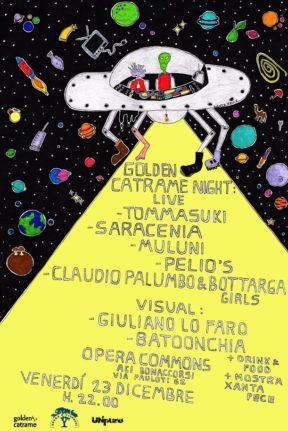 Opera Commons – Golden Catrame Night / Area Visual: A. Bonanno – A. Cuomo 23/12/2017